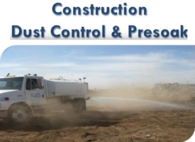 Construction Dust Control and Presoak